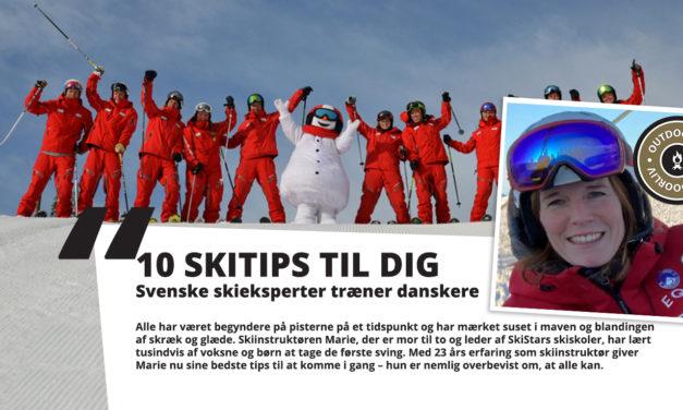 10 SKITIPS TIL DIG
